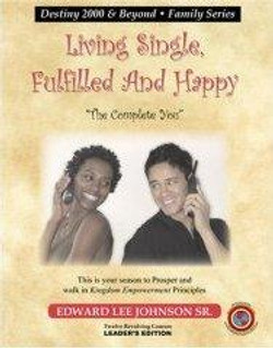 Living Single, Fulfilled and Happy