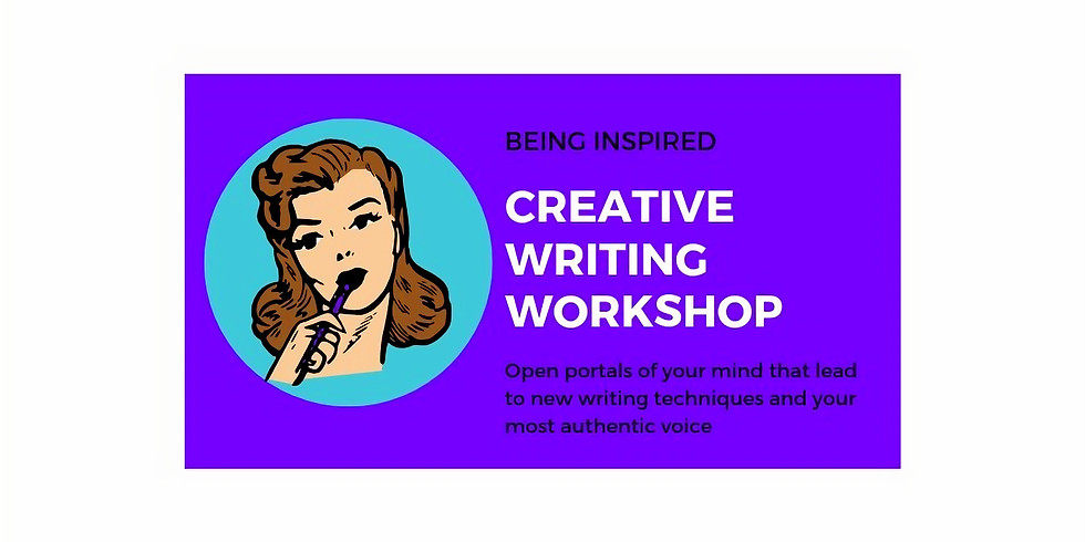 Being Inspired - 4 Day Creative Writing Workshop  - Day 1