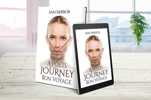 A Poet's Journey - Bon Voyage