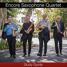 EncoreSaxophoneQuartetStudyGuideSquare.j