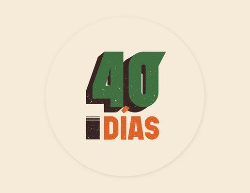 40DÍAS