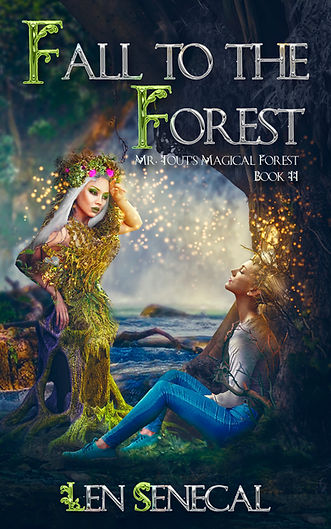 Fall to the Forest-Book II on the fantasy series Mr. Tout's Magical Forest.