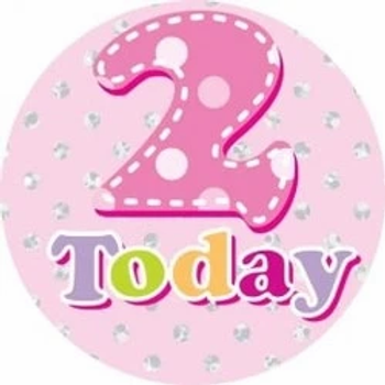 Age 2 Today Girls Birthday Party Badge