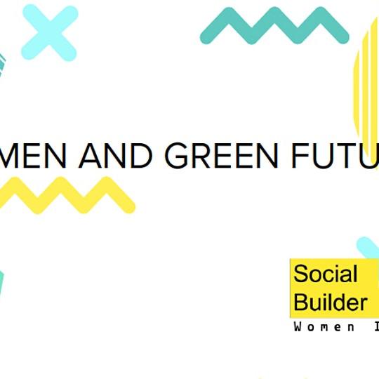 Social Builder: Women & The Future of Work