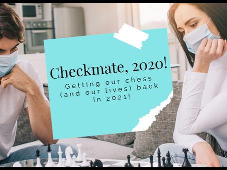 Checkmate 2020!