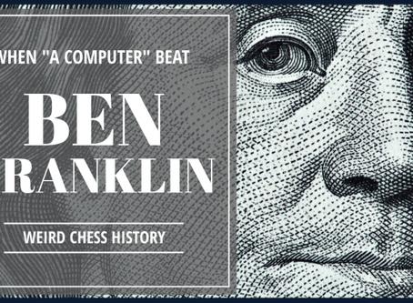 A computer beat Ben Franklin?
