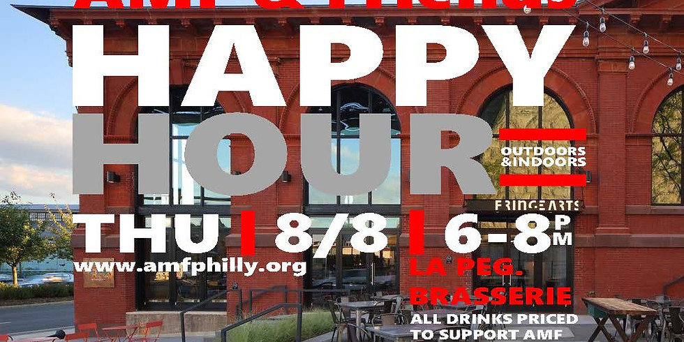 AMF & Friends Happy Hour