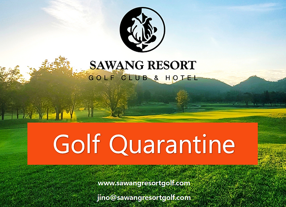 Deposit for 15 days Golf Quarantine