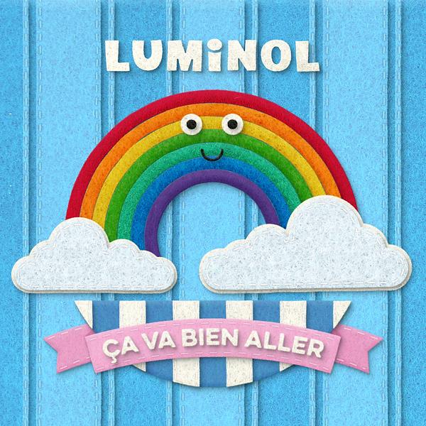 Luminol Ça va bien aller Rainbow Cover