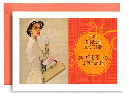 Birthday Card - Good Friends Are Hard To Find - Item #345
