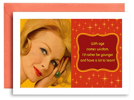 Birthday Card - With Age Comes Wisdom. - Item #322