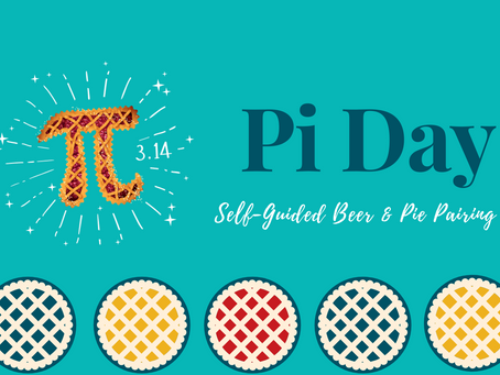 Pi Day Self-Guided Beer & Pie Pairing