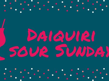 Daiquiri Sour Sundays