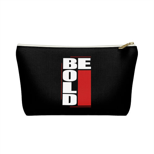 Be Bold Accessory Pouch w T-bottom