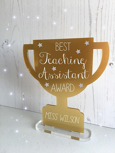 Personalised Best Teaching Assistant Free Standing Trophy