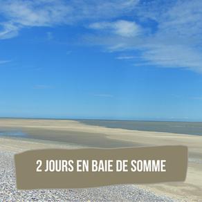 2 jours en Baie de Somme