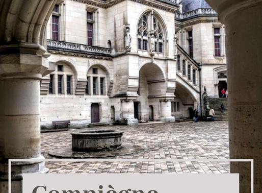 Compiègne: Entre Forêt et Châteaux