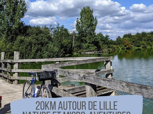 20km autour de Lille: Nature et Micro-Aventures