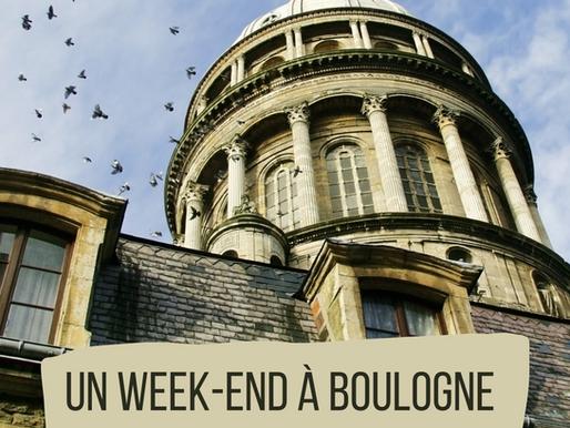 Un Week-end à Boulogne sur Mer