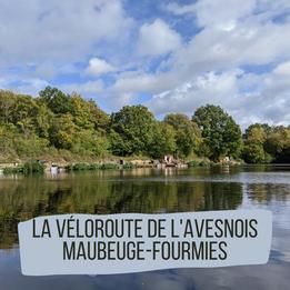 La Véloroute de L'Avesnois: Maubeuge-Fourmies
