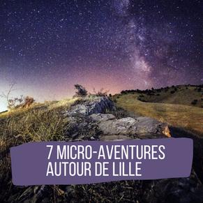 La Micro Aventure autour de Lille: C'est possible ?