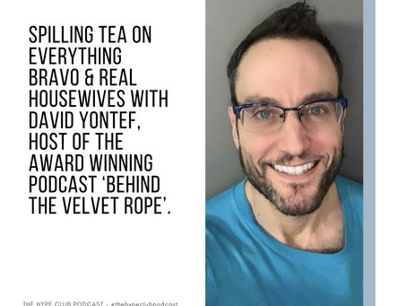Spilling Tea On Everything Bravo & Real Housewives With David Yontef, Host Of Behind The Velvet Rope
