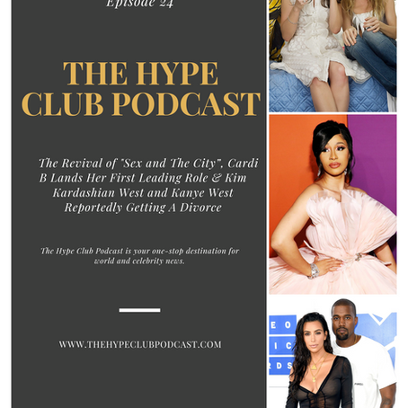 "The Revival of ""Sex and The City"", Cardi B Lands Her Firts Leading Role & Kim Kardashian..."