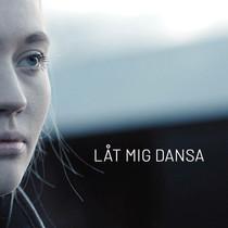 Låt Mig Dansa - SVT