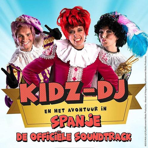 Kidz-dj en het avontuur in Spanje, De officiële Soundtrack