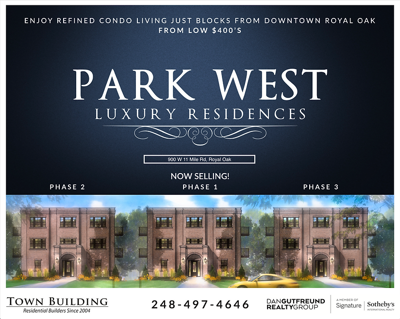Town Building Company, Park West, Luxury Condos, Royal Oak, Chris Brocavich, Town Building, Residential Builder, Dan Gutfreund Realty Group