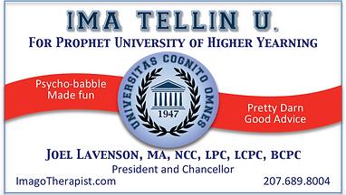Ima Tellin U. University of Higher Yearning