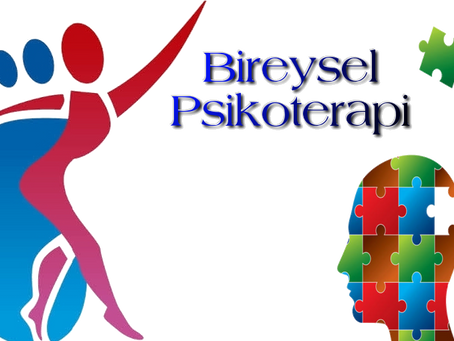 BİREYSEL PSİKOTERAPİ ve GRUP PSİKOTERAPİSİ