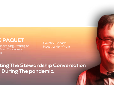 STARTING THE STEWARDSHIP CONVERSATION WITH DURING THE PANDEMIC