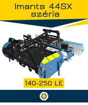Imants 44 széria - 1,5 ha/óra - max. 250 le