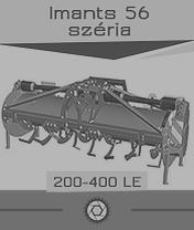 Imants 56 széria - 1,8 ha/óra - max. 400 le