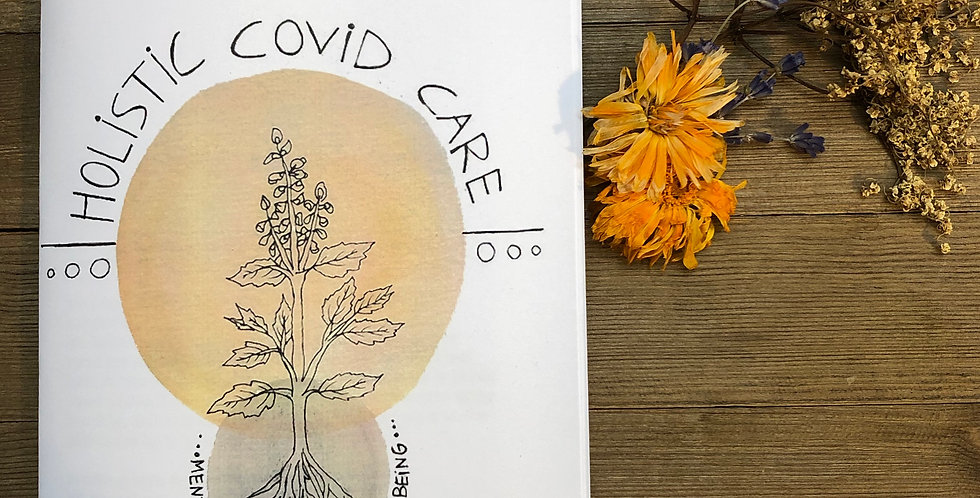 Holistic Covid Care Zine - By Chelsea Call