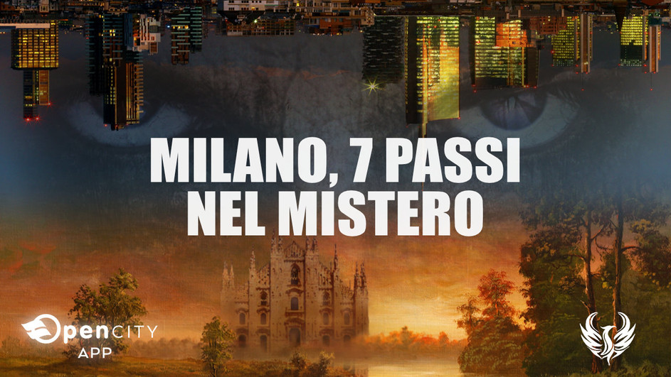 Milano, 7 passi nel mistero - OpenCITY App