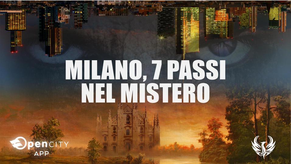 APP / 11 SFIDE TEMATICHE - Milano, 7 passi nel Mistero