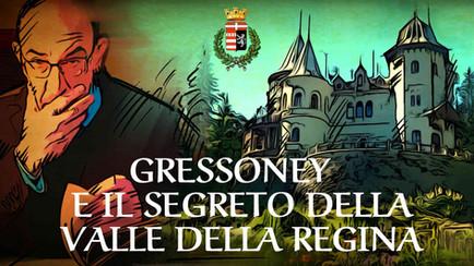 Gressoney e il Segreto della Valle della Regina