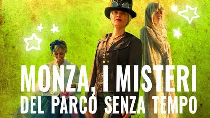 MONZA, I MISTERI DEL PARCO SENZA TEMPO