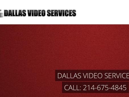 DallasVideoServices.com 214.675.4845