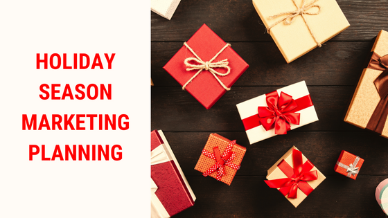 Holiday Season Marketing Planning