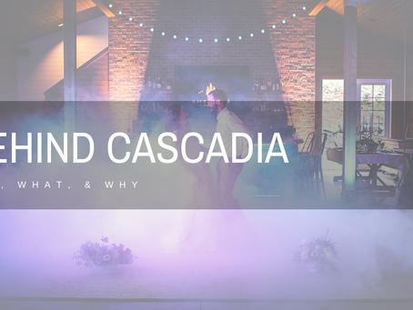Behind Cascadia