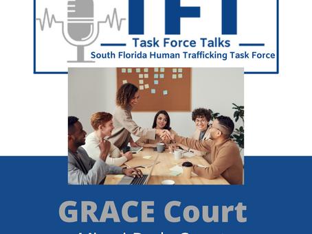 Episode 3: GRACE Court