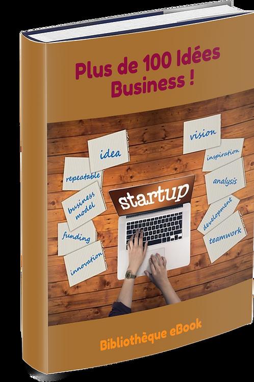 Plus de 100 Idées Business.