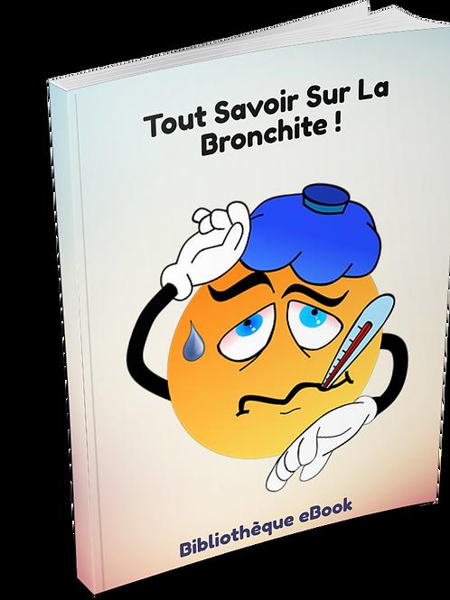 Tout Savoir Sur La Bronchite ! (PDF DLP)