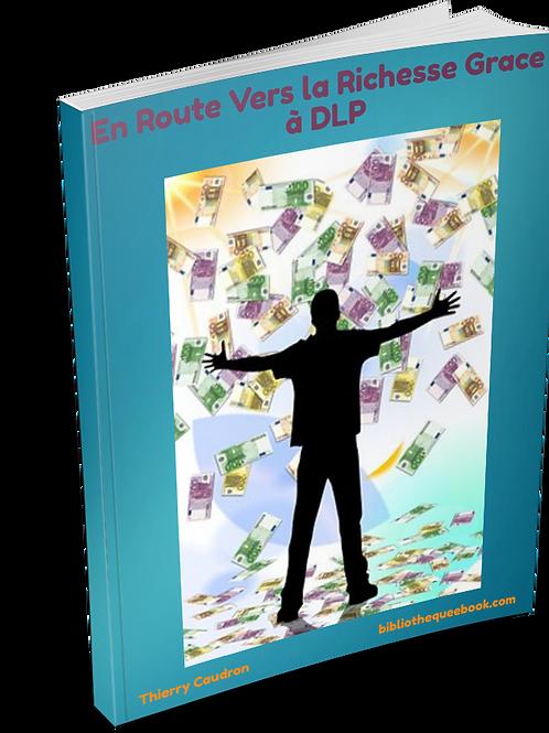 En Route vers les richesses Grace à DLP (DLP PDF)