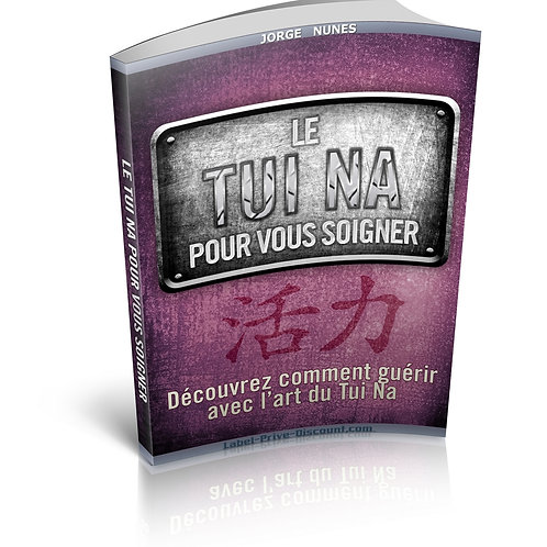 Le Tui Na Pour Vous Soigner (PDF)