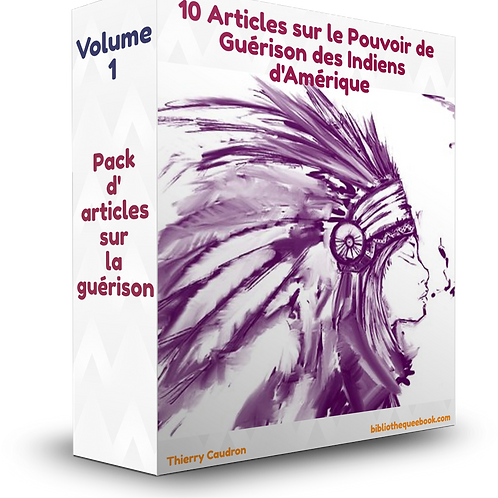 10 articles Le pouvoir de guérison des Indiens d'Amérique (PDF)