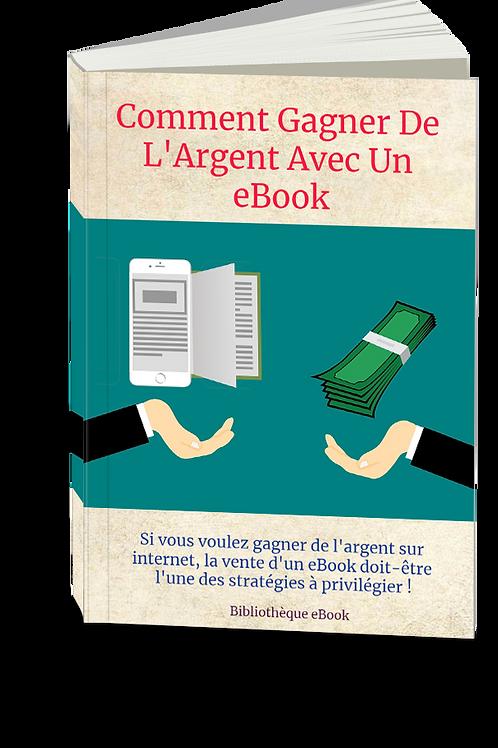 Comment Gagner de l'Argent Avec un eBook  (PDF DLP)